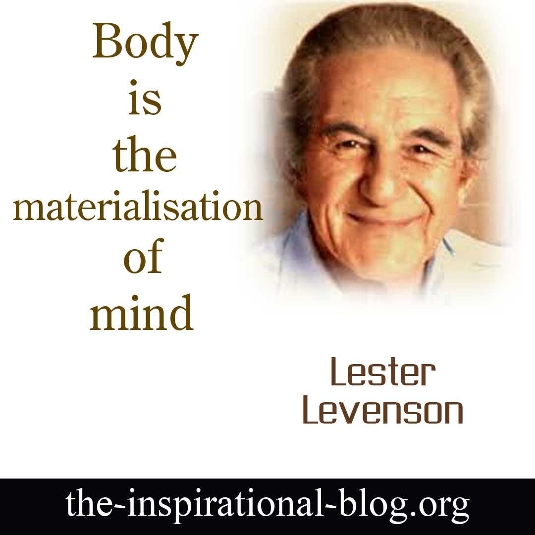 Inspirational Lester Levenson quotes
